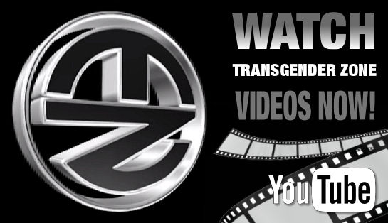 Watch Transgender Zone Videos Now!